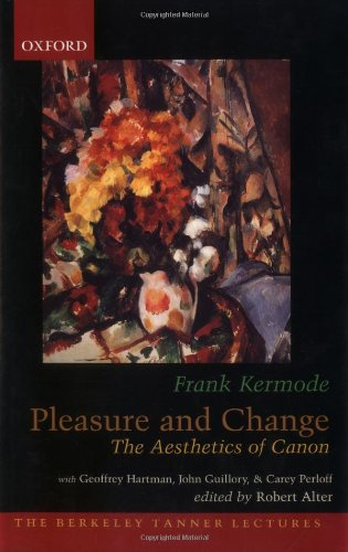9780195171372: Pleasure and Change: The Aesthetics of Canon (The Berkeley Tanner Lectures)