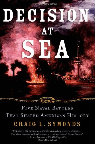 9780195171457: Decision at Sea: Five Naval Battles that Shaped American History