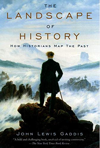 THE LANDSCAPE OF HISTORY. HOW HISTORIANS MAP THE PAST