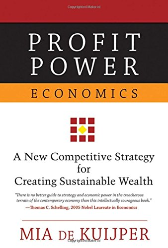 9780195171631: Profit Power Economics: A New Competitive Strategy for Creating Sustainable Wealth