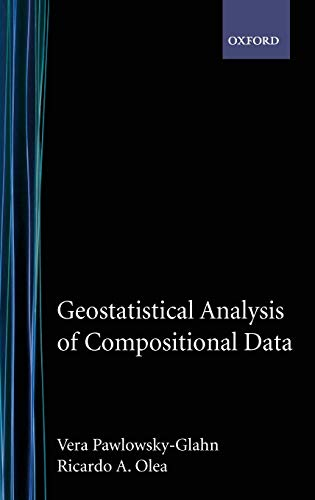 9780195171662: Geostatistical Analysis of Compositional Data (Studies in Mathematical Geology, 7)