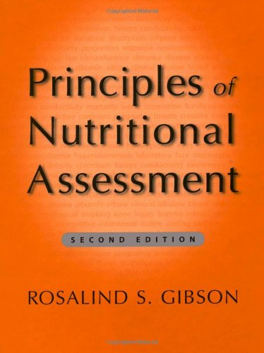Principles of Nutritional Assessment: Gibson, Rosalind S.