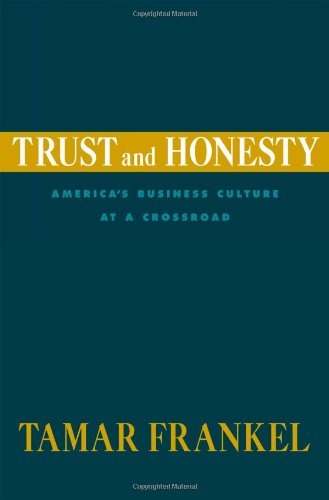 9780195171730: Trust and Honesty: America's Business Culture at a Crossroad