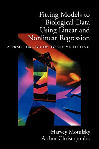 9780195171792: Fitting Models to Biological Data Using Linear and Nonlinear Regression: A Practical Guide to Curve Fitting
