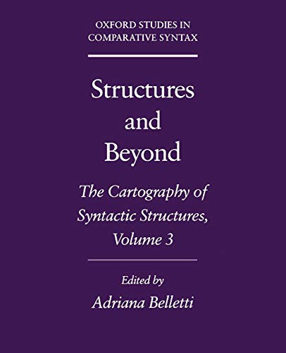 9780195171969: Structures and Beyond: The Cartography of Syntactic Structures, Volume 3 (Oxford Studies in Comparative Syntax)