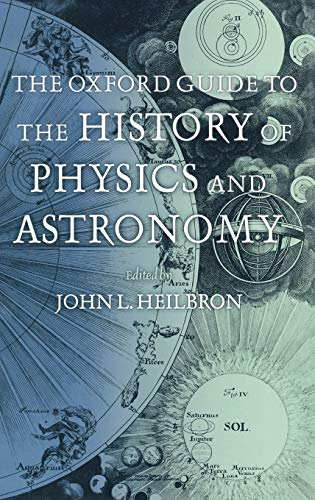 9780195171983: The Oxford Guide to the History of Physics and Astronomy