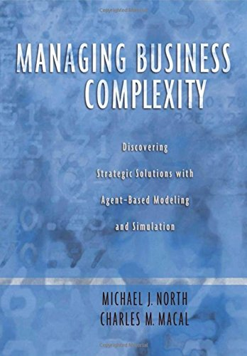 9780195172119: Managing Business Complexity: Discovering Strategic Solutions with Agent-Based Modeling and Simulation