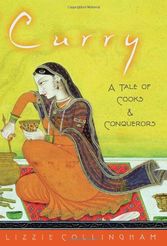9780195172416: Curry: A Tale of Cooks and Conquerors