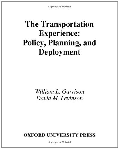9780195172508: The Transportation Experience: Policy, Planning, and Deployment
