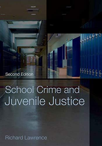 9780195172904: School Crime and Juvenile Justice