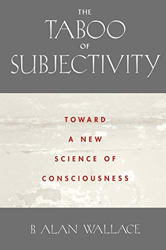 9780195173109: The Taboo of Subjectivity: Toward a New Science of Consciousness