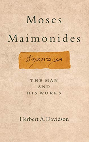 9780195173215: Moses Maimonides: The Man and His Works