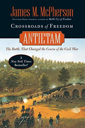 Crossroads of Freedom: Antietam: McPherson, James M.;