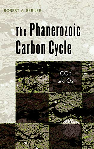 9780195173338: The Phanerozoic Carbon Cycle: CO2 and O2