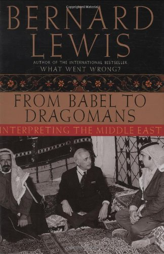 9780195173369: From Babel to Dragomans: Interpreting the Middle East