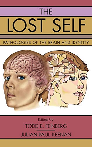 9780195173413: The Lost Self: Pathologies of the Brain and Identity