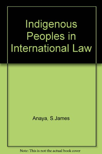 9780195173499: Indigenous Peoples in International Law