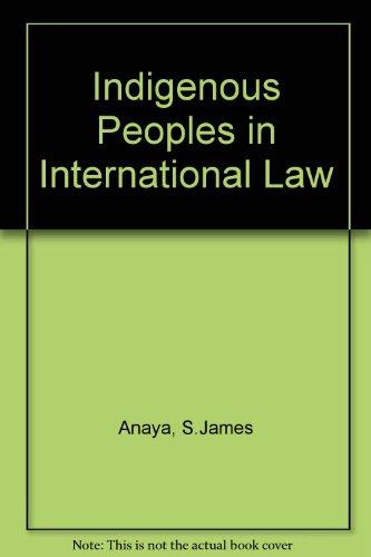 9780195173499: Indigenous Peoples in International Law