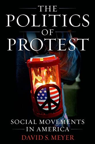 9780195173543: The Politics of Protest: Social Movements in America