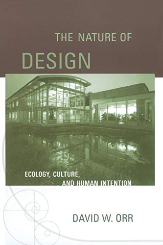 9780195173680: The Nature of Design: Ecology, Culture, and Human Intention