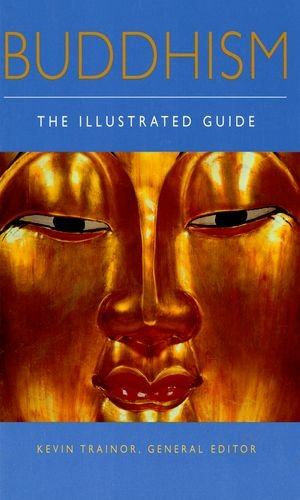 9780195173987: Buddhism: The Illustrated Guide