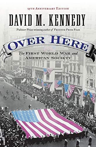 9780195173994: Over Here: The First World War and American Society