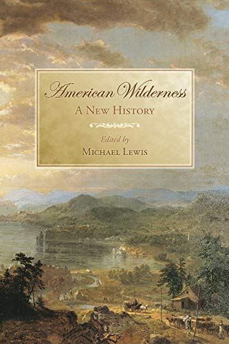 9780195174144: American Wilderness: A New History