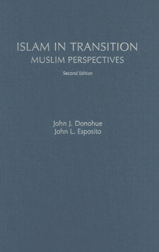 Islam in Transition : Muslim Perspectives