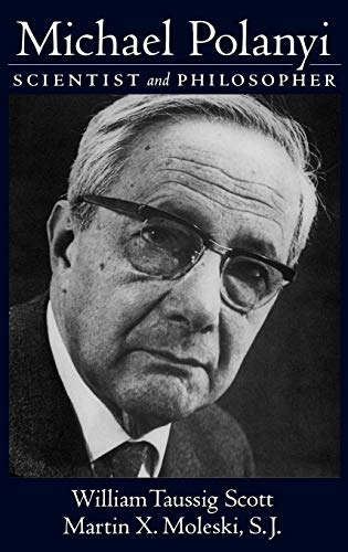 9780195174335: Michael Polanyi: Scientist and Philosopher