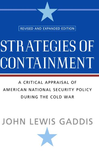 9780195174472: Strategies of Containment: A Critical Appraisal of American National Security Policy during the Cold War