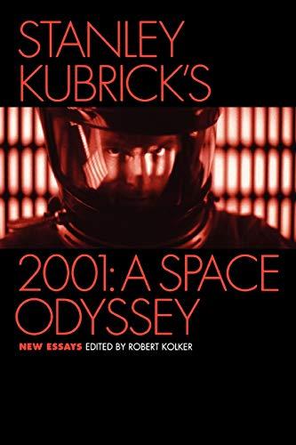9780195174533: Stanley Kubrick's 2001: A Space Odyssey: New Essays