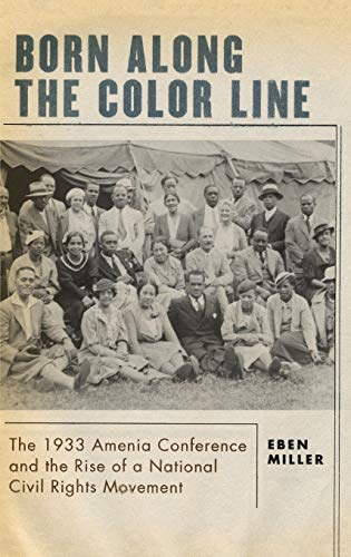 9780195174557: Born along the Color Line: The 1933 Amenia Conference and the Rise of a National Civil Rights Movement