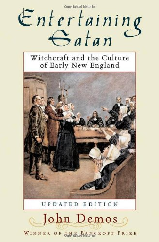 9780195174847: Entertaining Satan: Witchcraft and the Culture of Early New England
