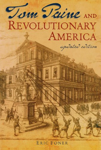 Tom Paine & Revolutionary America Updated Edition
