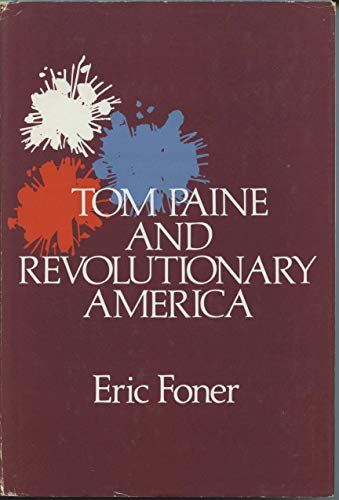9780195174861: Tom Paine and Revolutionary America (Updated Version with a New Preface)