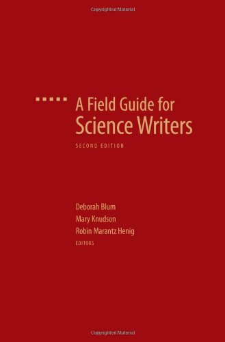 9780195174984: A Field Guide for Science Writers: The Official Guide of the National Association of Science Writers