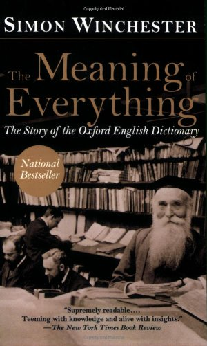9780195175004: The Meaning of Everything: The Story of the Oxford English Dictionary