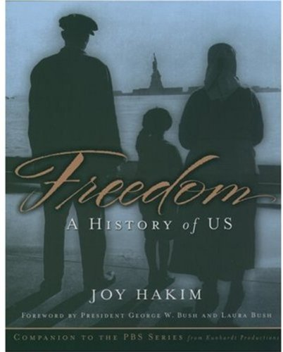 9780195175011: Freedom: A History of US
