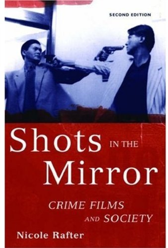 9780195175059: Shots in the Mirror: Crime Films and Society