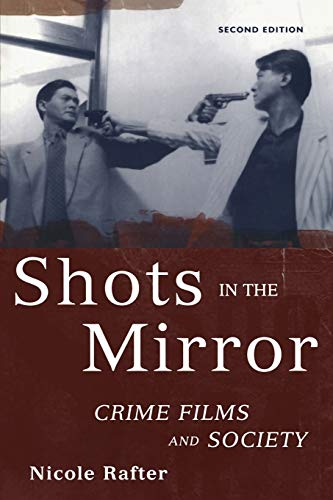9780195175066: Shots in the Mirror: Crime Films and Society