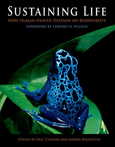 SUSTAINING LIFE. How Human Health Depends on Biodiversity. Foreword by Edward O. Wilson. Prologue...