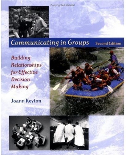 9780195175165: Communicating in Groups: Building Relationships for Effective Decision Making