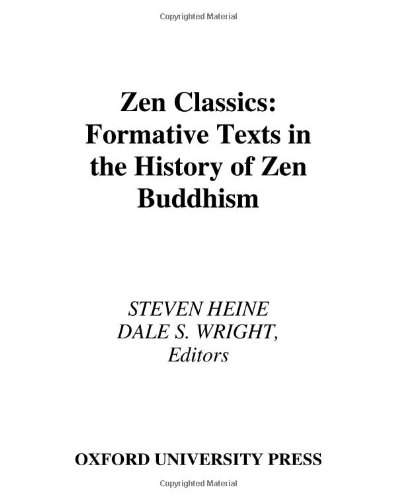 9780195175257: Zen Classics: Formative Texts in the History of Zen Buddhism