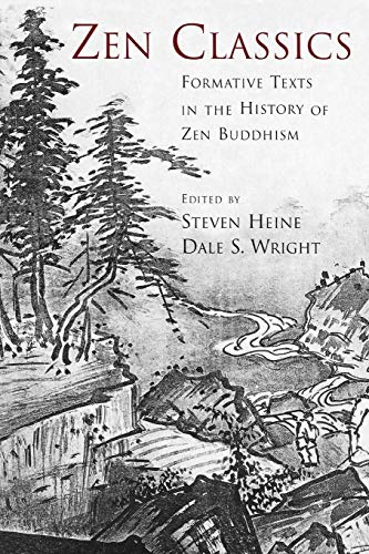 9780195175264: Zen Classics: Formative Texts in the History of Zen Buddhism