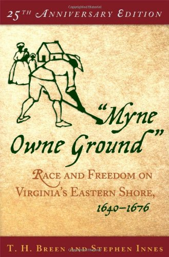 9780195175387: Myne Owne Ground: Race and Freedom on Virginia's Eastern Shore, 1640-1676