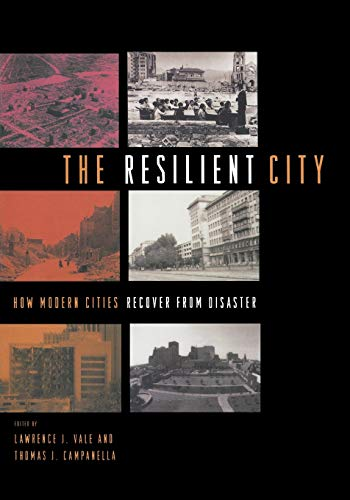 9780195175837: The Resilient City: How Modern Cities Recover from Disaster