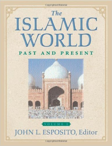 9780195175943: THE ISLAMIC WORLD PAST AND PRESENT; 3 VOLUMES