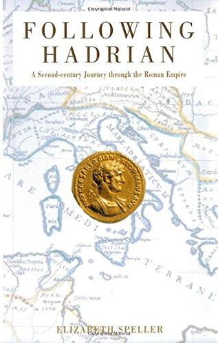 9780195176131: Following Hadrian: A Second-Century Journey through the Roman Empire