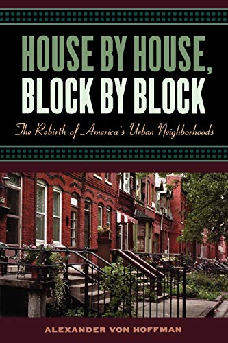 9780195176148: House by House, Block by Block: The Rebirth of America's Urban Neighborhoods