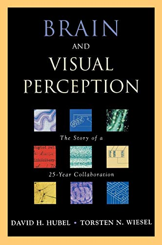 9780195176186: Brain and Visual Perception: The Story of a 25-year Collaboration